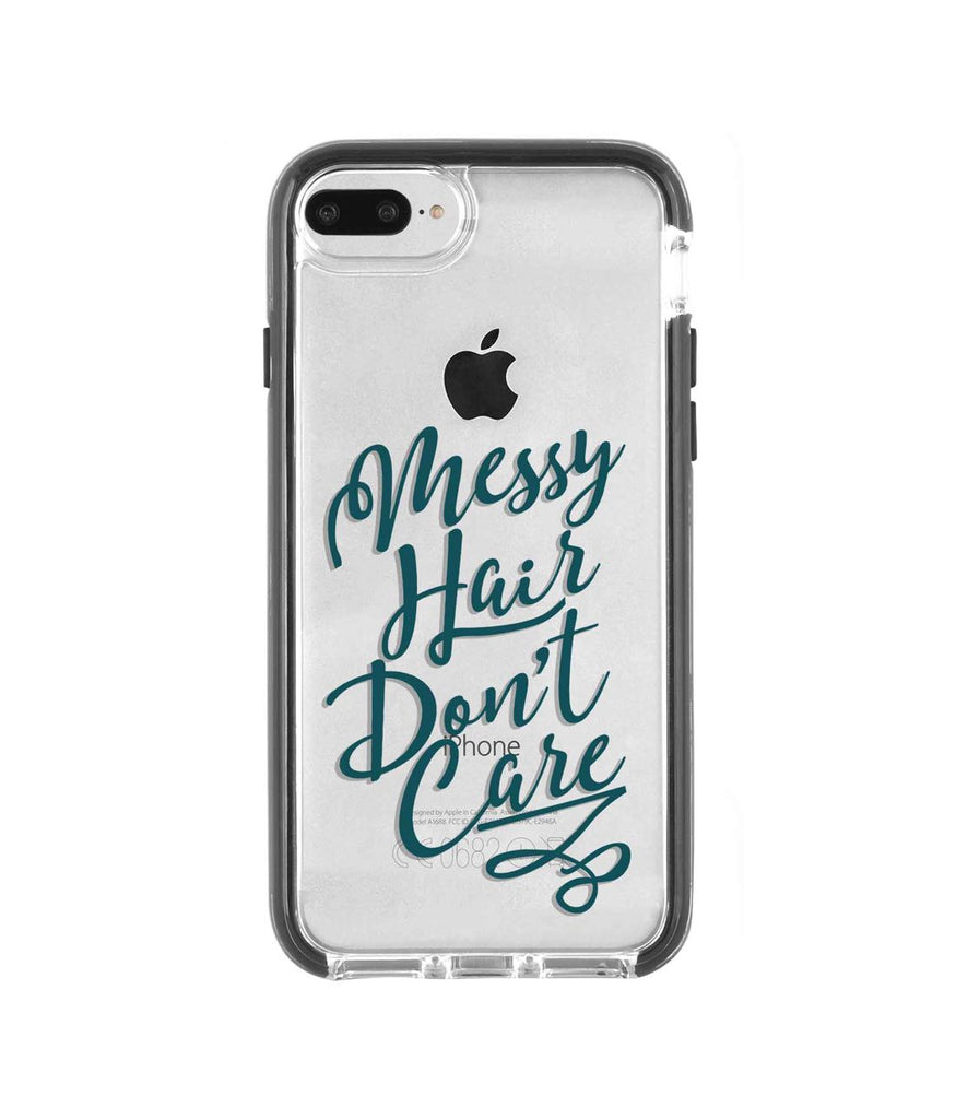 Messy Hair Dont Care - Extreme Mobile Case for iPhone 8 Plus
