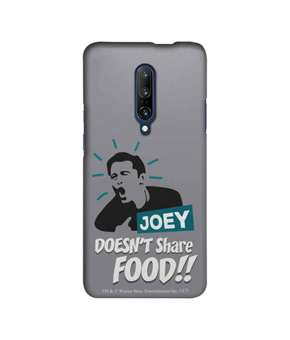 Friends Joey doesnt share food - Sublime Case For OnePlus 7 Pro