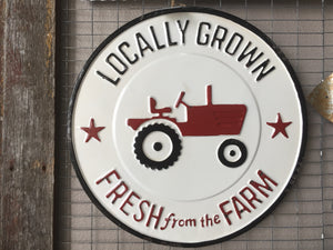 Locally grown metal sign