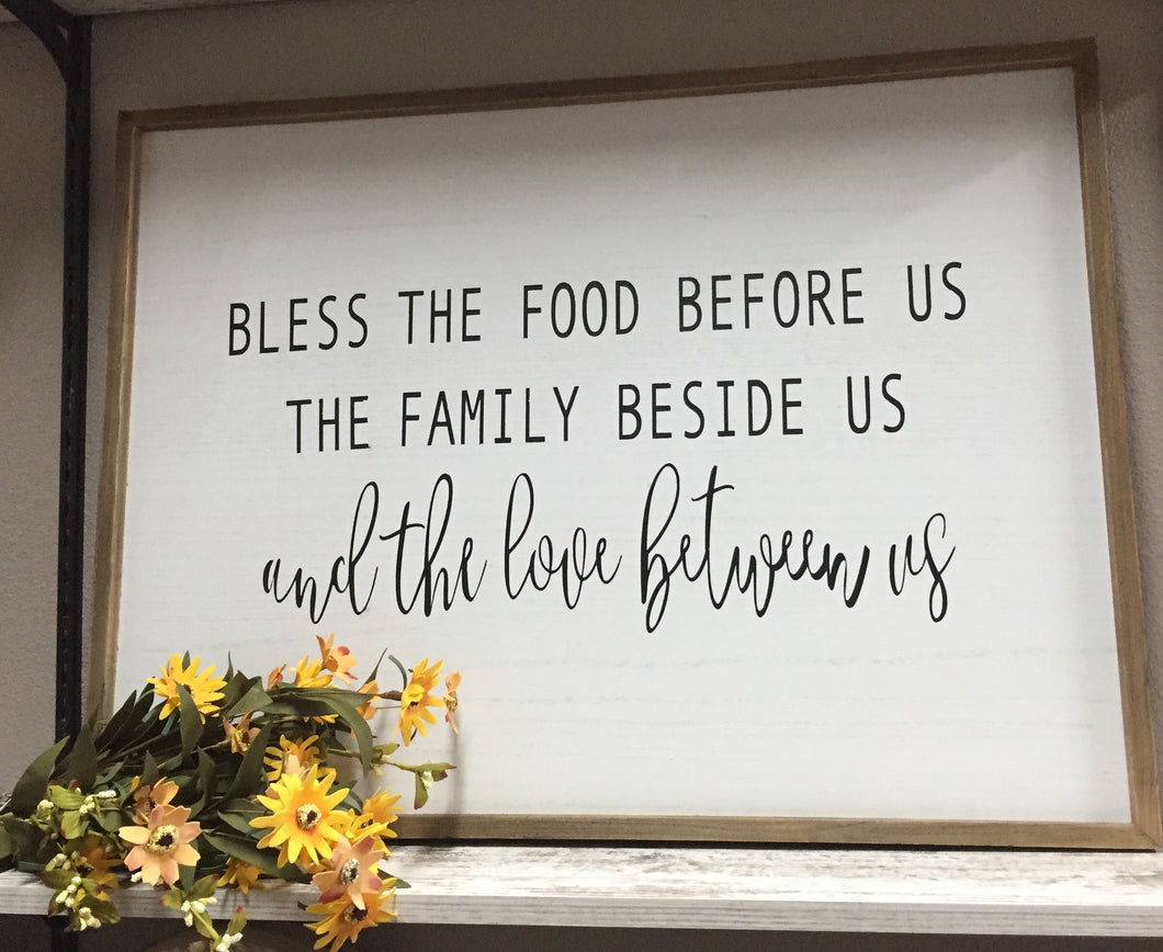 Bless the food. . .