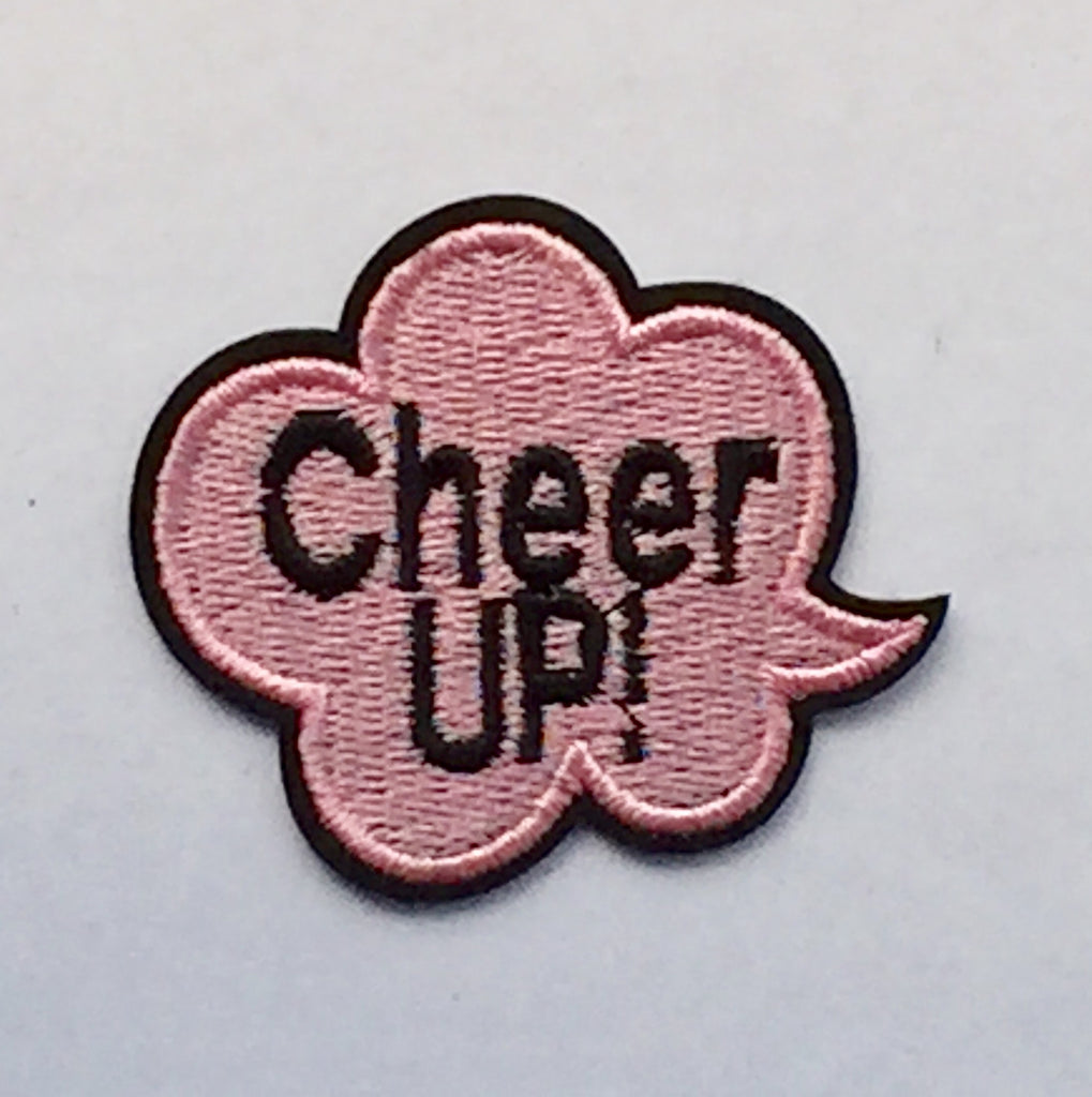 Cheer Up- Embroidered Cloth Patch