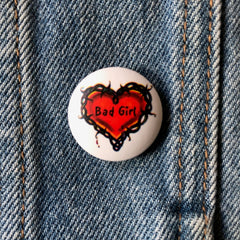 Bad Girl - Button Badge