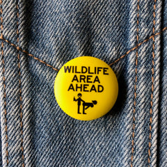 Wildlife Area - Button Badge