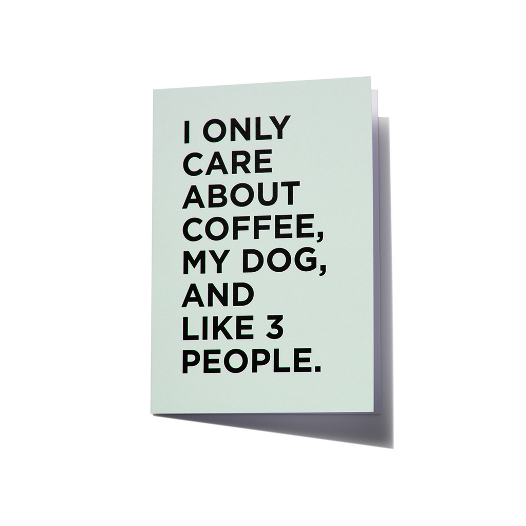 Greeting Card | I only care about