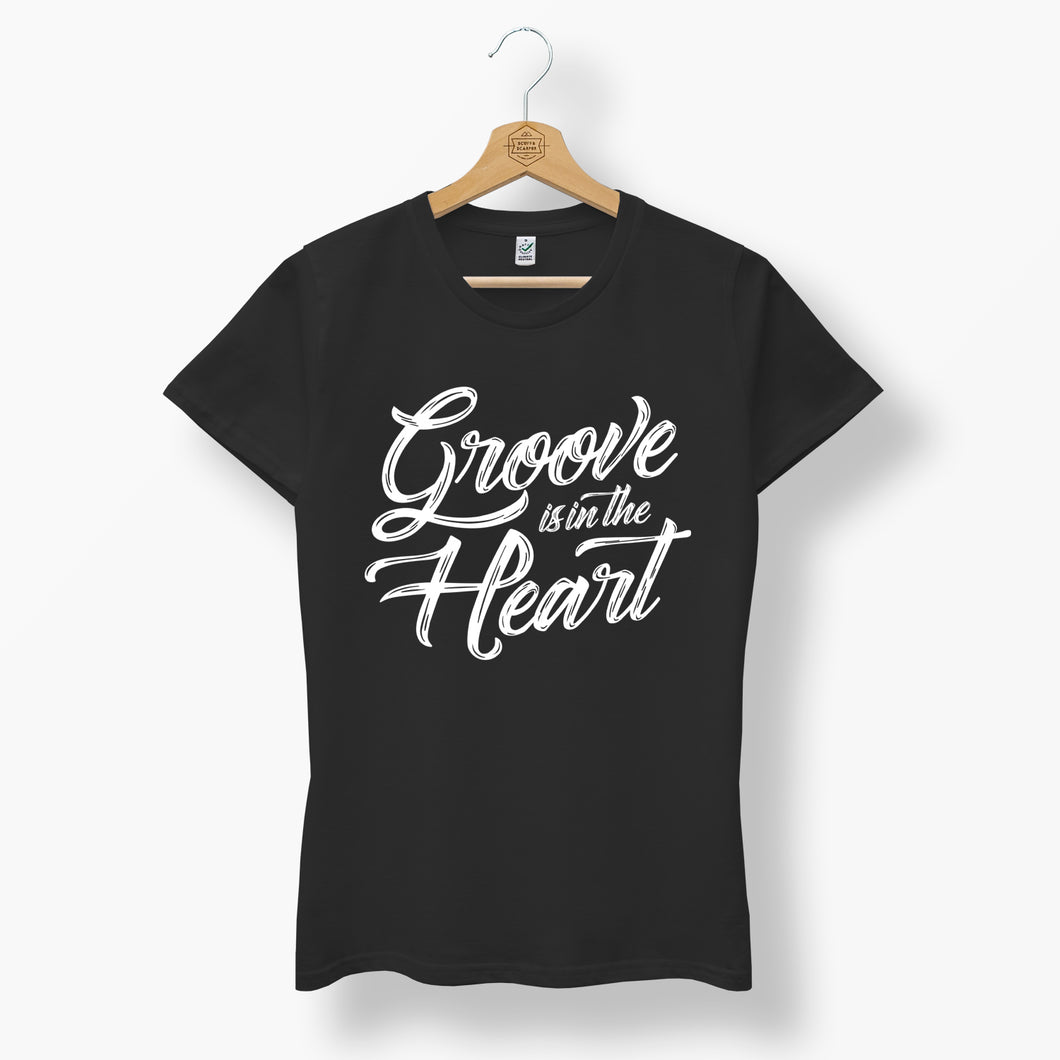 Womens Organic Groove Is In the Heart T