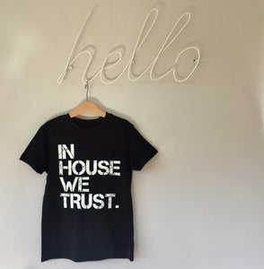 KIDS: Organic In House We Trust T
