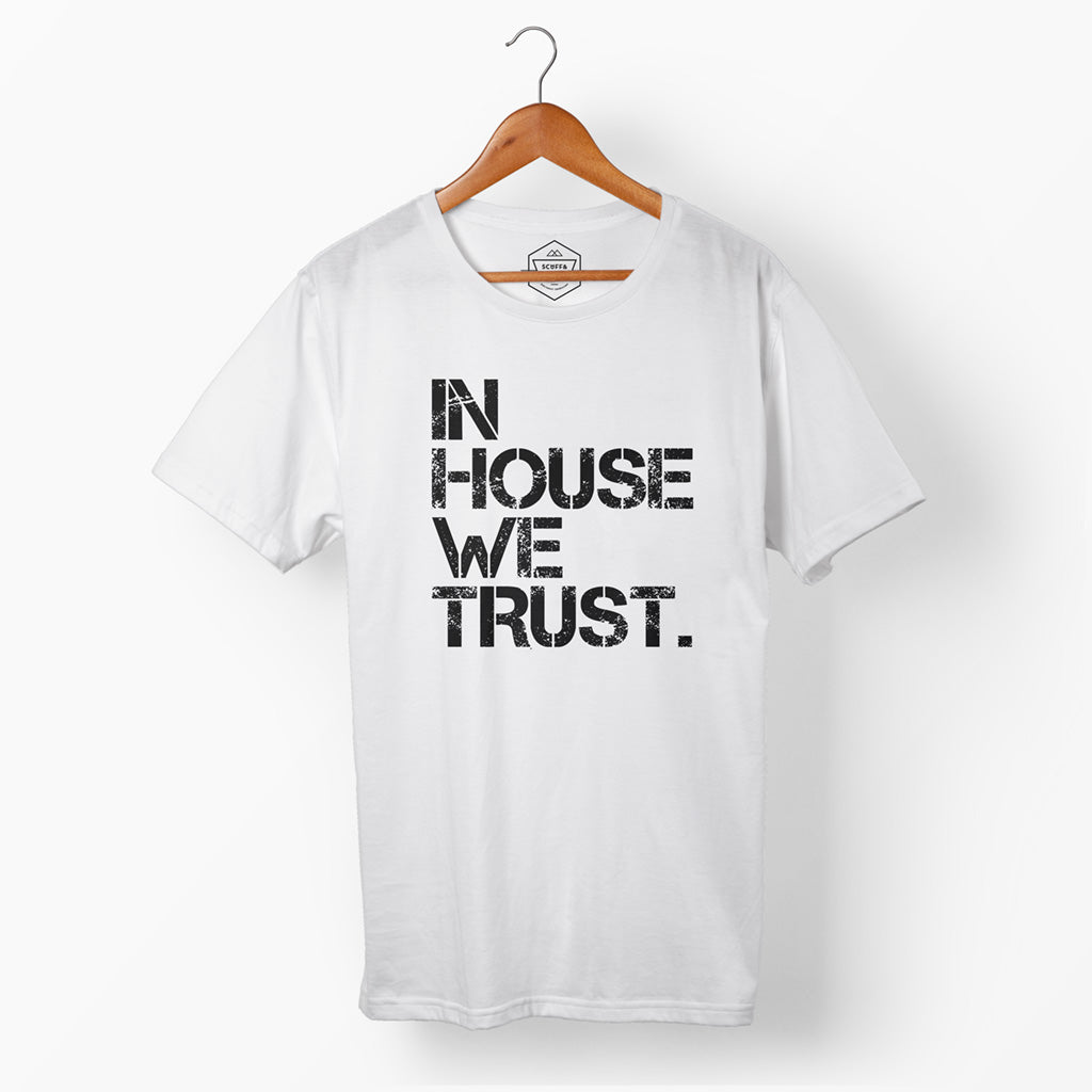 Mens In House We Trust T White