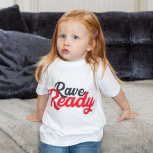 Baby/Toddler: Rave Ready T