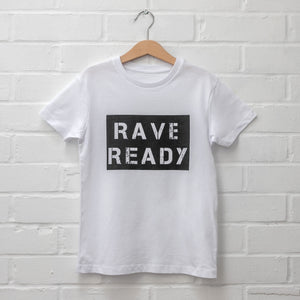 KIDS: Organic Rave Ready T