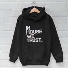 KIDS: In House We Trust Hoody