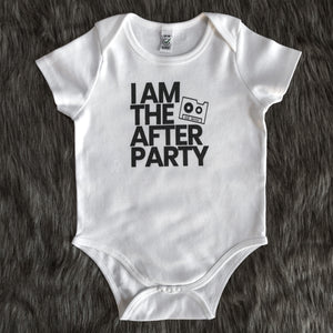 BABY: I am the After Party Babygrow