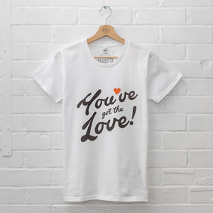 Womens Organic You've Got The Love T