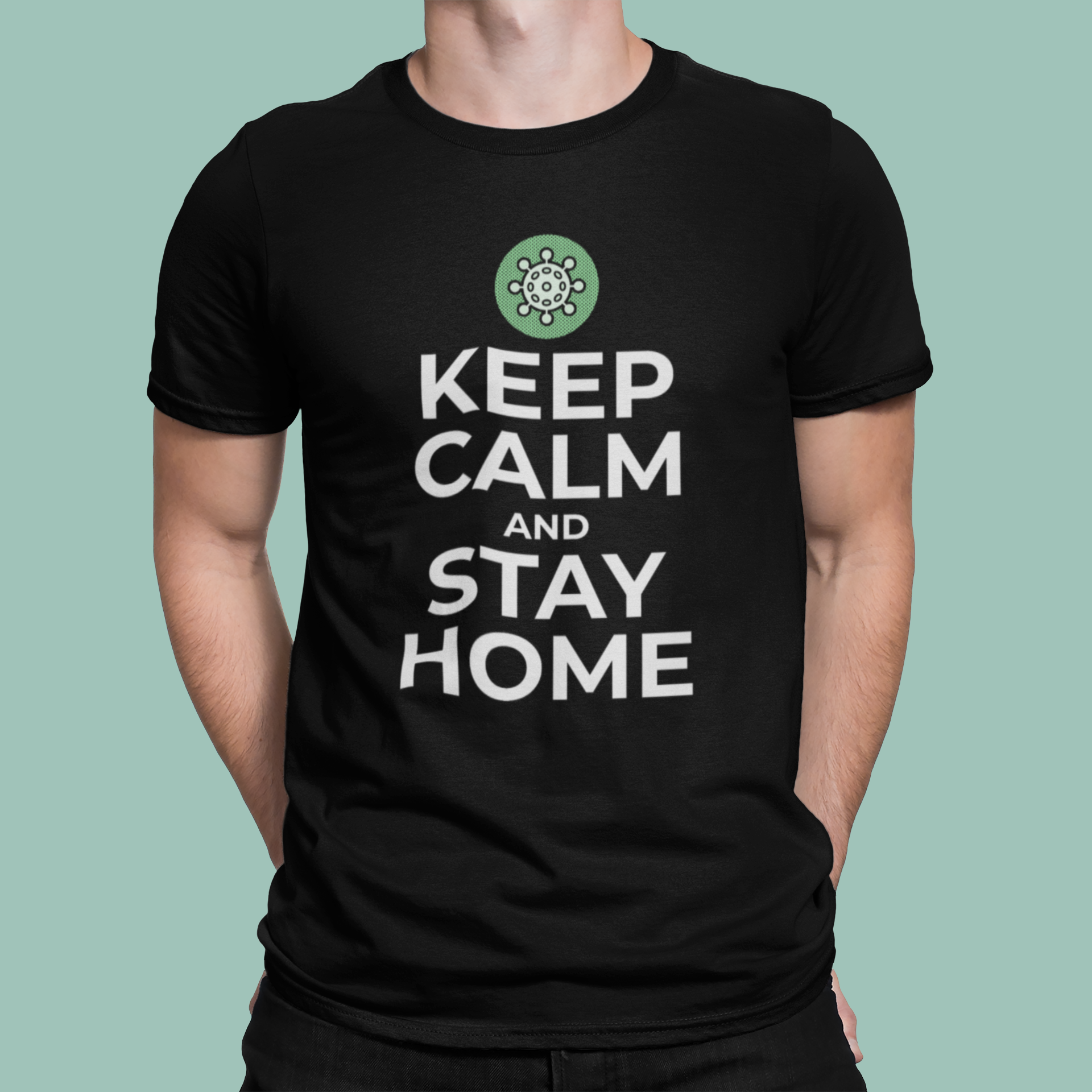 KEEP CALM AND #STAYHOME UNISEX PREMIUM SHIRT