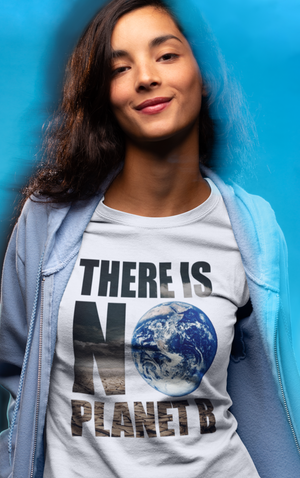 THERE IS NO PLANET B PREMIUM SHIRT