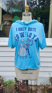"""I Only Date Cowboys"" Hoodie Top (Small)"