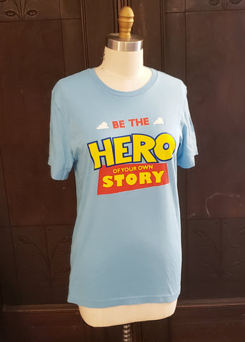 Be the Hero T-shirt (Medium)