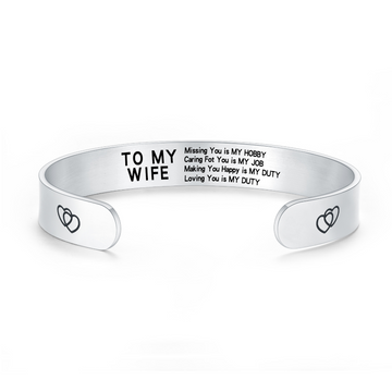 TO MY WIFE, MISSING YOU IS MY HOBBY BANGLE