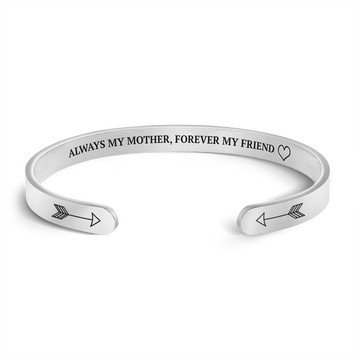 Always My Mother, Forever My Friend Cuff Bracelet