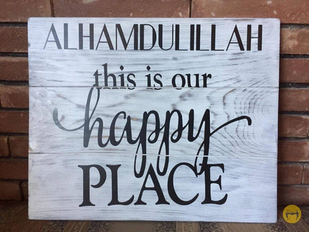 Alhamdulillah- Our Happy Place