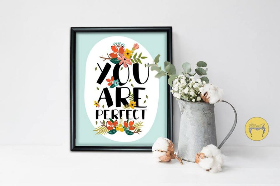 You're Perfect - teal blue