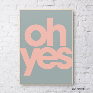'Oh Yes' Print Slate/Pink