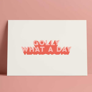 Seb & Charlie 'Golly what a day' print A4