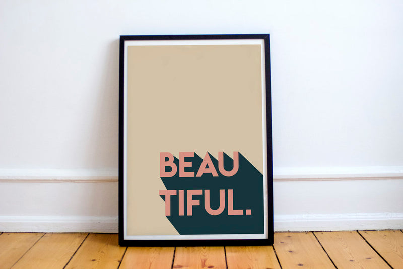 Seb & Charlie 'Beautiful' Print A4