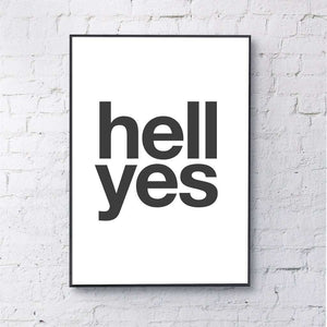 Gayle Mansfield Hell Yes Print black on white A4