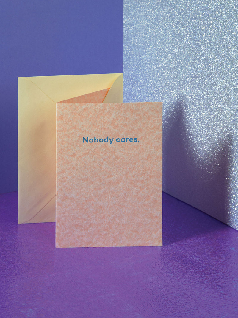 'Nobody Cares' Mean Mail Card