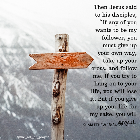 Cross - Daily Devotional ~ Take Up Your Cross