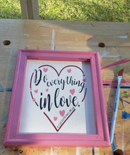 Reverse Canvas ~ 1 Corinthians 16:14 ~ Do Everything in Love Handmade Gift