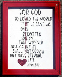 Reverse Canvas ~ John 3:16 ~ Valentine ~ Gorgeous & One of a Kind Handmade Gift