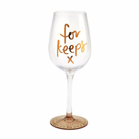 Here's To You For Keeps Wine Glass (Emma Kate)