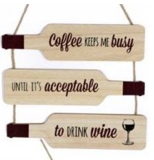 Coffee keeps me busy wooden wine bottle wall plaque