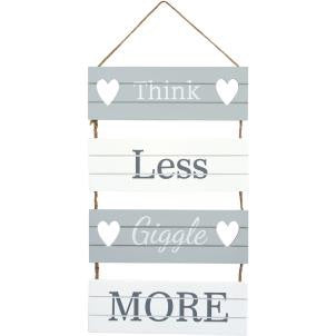 Think less, giggle more slatted sign