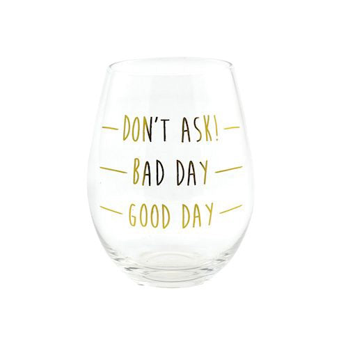 Bad Day Stemless Glass (Gold)