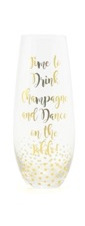 Time to drink Champagne stemless champagne flute