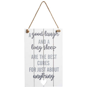 Good Laugh Long Sleep Sign