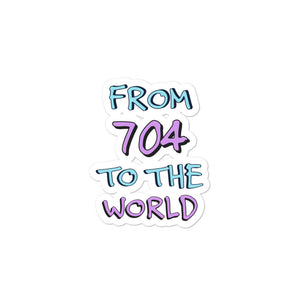 From 704 to the World Stickers