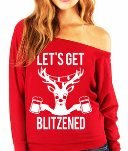 Let's Get BLITZENED Slouchy Christmas Sweatshirt