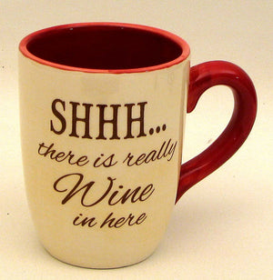 "Coffee Mug ""SHHH.. There is Wine"""