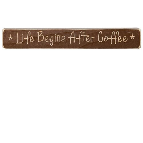 Life Begins After Coffee Sign