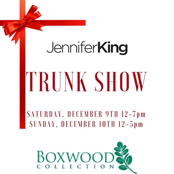 Boxwood Collection Trunk Show