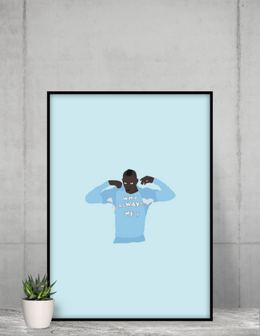 Poster Why Always Me? - Foot Dimanche