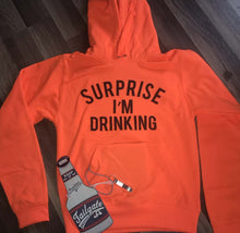 Load image into Gallery viewer, Surprise I'm Drinking Hoodies With Pocketed
