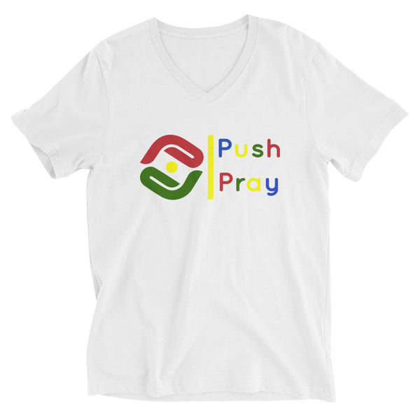 Push & Pray Unisex Short Sleeve V-Neck T-Shirt