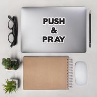 Push & Pray Bubble-free stickers