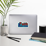 Faith over Fear Bubble-free stickers