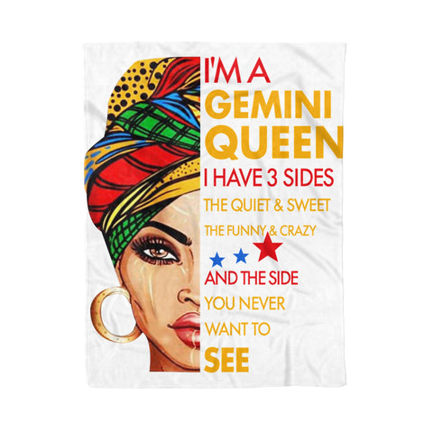 Fleece Blanket I'm A Gemini Queen I Have 3 Sides Gemini Funny Birthday