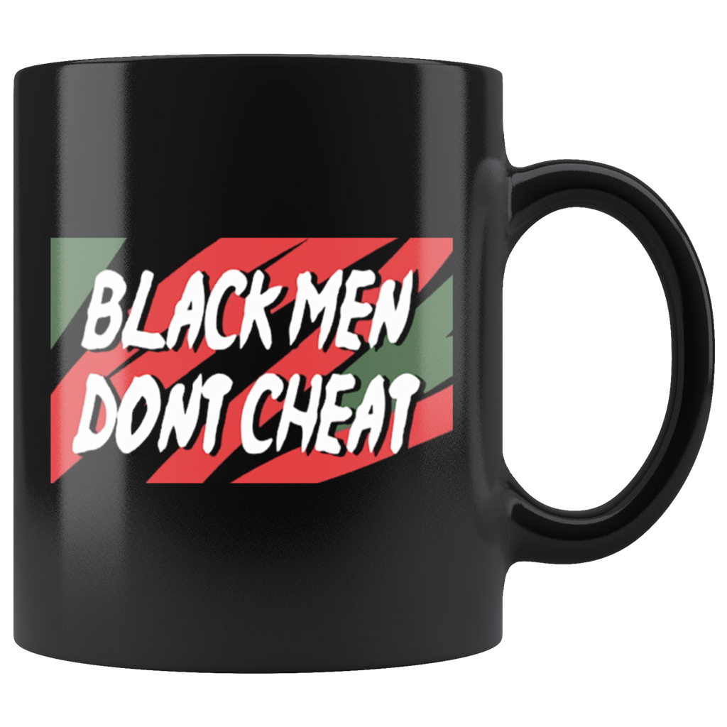 Black Men Don't Cheat Mugs